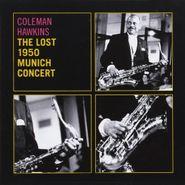 Coleman Hawkins, The Lost 1950 Munich Concert (CD)