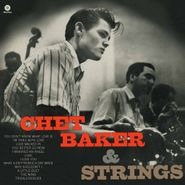 Chet Baker, Chet Baker & Strings [Bonus Tracks] (LP)