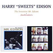 "Harry ""Sweets"" Edison, The Inventive Mr. Edison / Jawbreakers (CD)"