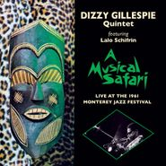 Dizzy Gillespie Quintet, A Musical Safari: Live At The 1961 Monterey Jazz Festival [Bonus Tracks] (CD)