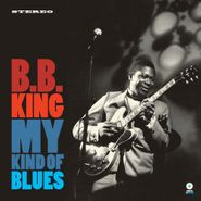 B.B. King, My Kind Of Blues (LP)