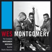 Wes Montgomery, The Complete Montgomery Brothers Quartet Studio Sessions (CD)