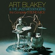Art Blakey & The Jazz Messengers, The Complete 3 Blind Mice (CD)