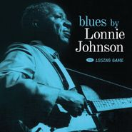 Lonnie Johnson, Blues By Lonnie Johnson / Losing Game (CD)