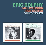 Eric Dolphy, Where? / The Quest (CD)
