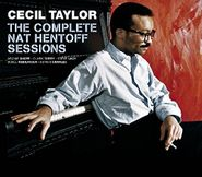 Cecil Taylor, The Complete Nat Hentoff Sessions (CD)