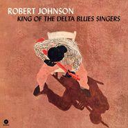 Robert Johnson, King Of The Delta Blues Singers [180 Gram Vinyl] (LP)