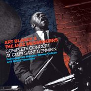 Art Blakey & The Jazz Messengers, Complete Concert At Club Saint Germain (CD)