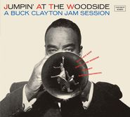 Buck Clayton, Jumpin' At The Woodside / The Huckle-buck & Robbins' Nest (CD)