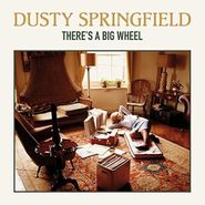 Dusty Springfield, There's A Big Wheel (LP)