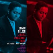 Oliver Nelson, The Blues & The Abstract Truth [Stereo & Mono Versions] (LP)