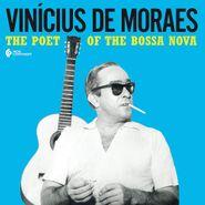 Vinícius de Moraes, The Poet Of The Bossa Nova (LP)