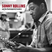 Sonny Rollins, Sonny Rollins & The Contemporary Leaders (LP)