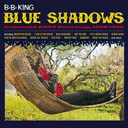 B.B. King, Blue Shadows: Underrated Kent Recordings, 1958-1962 (CD)