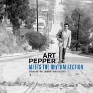 Art Pepper, Art Pepper Meets The Rhythm Section (LP)