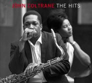 John Coltrane, The Hits (CD)