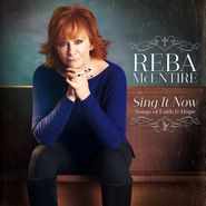 Reba McEntire, Sing It Now: Songs Of Faith & Hope (CD)