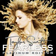 Taylor Swift, Fearless Platinum Edition [Record Store Day Colored Vinyl] (LP)