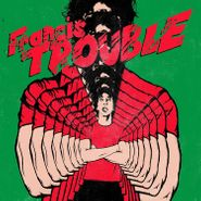 Albert Hammond Jr., Francis Trouble (LP)