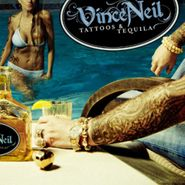 Vince Neil, Tattoos & Tequila (CD)