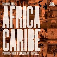 "Joaquin ""Joe"" Claussell, Hammock House-Africa Caribe (CD)"