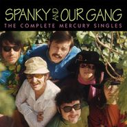 Spanky & Our Gang, The Complete Mercury Singles (CD)
