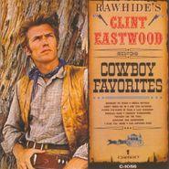 Clint Eastwood, Rawhide's Clint Eastwood Sings Cowboy Favorites (LP)