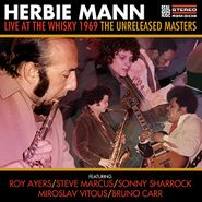 Herbie Mann, Live At The Whisky 1969: The Unreleased Masters (CD)