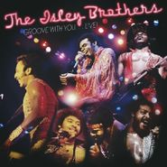 The Isley Brothers, Groove With You...Live! (CD)