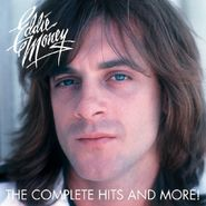 Eddie Money, The Complete Hits & More! (CD)