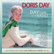 Doris Day, Day Time On The Radio: Lost Radio Duets From The Doris Day Show (1952-53) (CD)