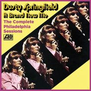 Dusty Springfield, The Complete Philadelphia Sessions: A Brand New Me [Expanded Edition] (CD)