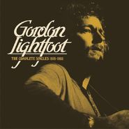 Gordon Lightfoot, The Complete Singles 1970-1980 (CD)