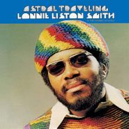 Lonnie Liston Smith, Astral Traveling [Eternity Editon] (LP)
