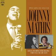 Johnny Mathis, Killing Me Softly With Her Song / When Will I See You Again (CD)