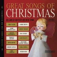 Various Artists, Great Songs Of Christmas By Great Artists Of Our Time (CD)