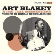 Art Blakey & The Jazz Messengers, The Best Of The Columbia & RCA / Vik Years (1956-1959) (CD)