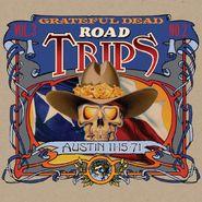 Grateful Dead, Road Trips Vol. 3 No. 2: Austin 11-15-71 (CD)