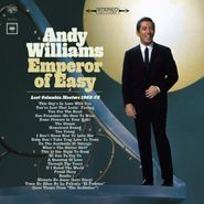 Andy Williams, Emperor Of Easy: Lost Columbia Masters 1962-72 (CD)