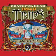 Grateful Dead, Road Trips Vol. 3, No. 1: Oakland 12-28-1979 (CD)