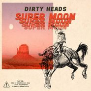 The Dirty Heads, Super Moon (CD)