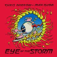 Chris Darrow, Eye Of The Storm (CD)