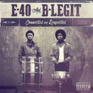 E-40, Connected & Respected (CD)