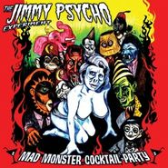 The Jimmy Psycho Experiment, Mad Monster Cocktail Party (CD)