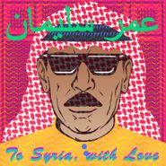 Omar Souleyman, To Syria With Love (CD)