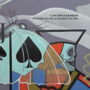 Amanda Palmer, I Can Spin A Rainbow (LP)