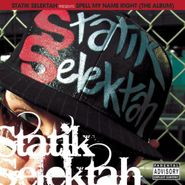 Statik Selektah, Spell My Name Right [10th Anniversary Edition] (LP)