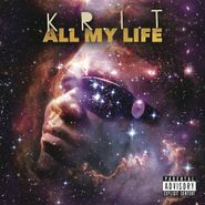 Big K.R.I.T., All My Life (CD)
