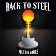Martin Barre, Back To Steel (CD)