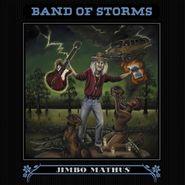 Jimbo Mathus, Band Of Storms (LP)